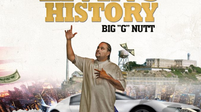 "Big ""G"" Nutt - Living History"