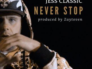 Jess Classic, Never Stop